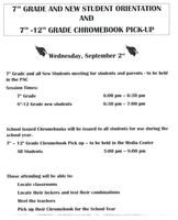 Sept 2nd, 7th Grade & New Student Orientation & Chromebook Pickup